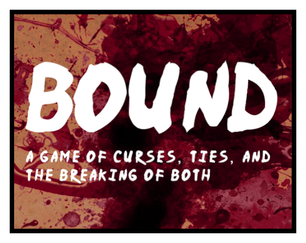 Bound: a game of curses, ties, and the breaking of both